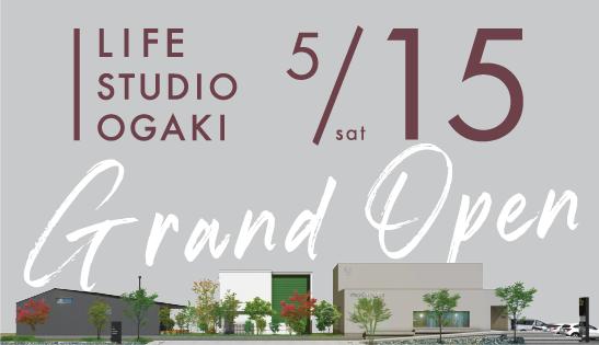 LIFE STUDIO OGAKI 5/15sat Grand Open